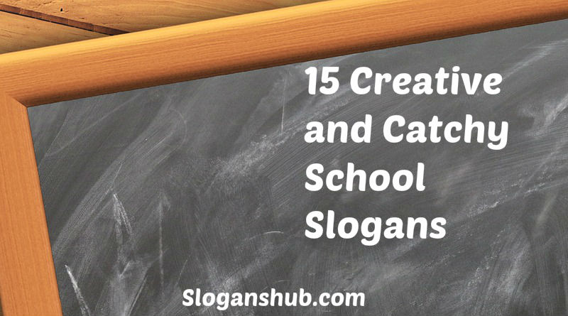 15 Creative and Catchy School Slogans & Taglines