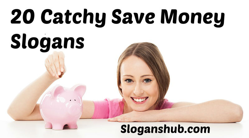 Save Money Slogans