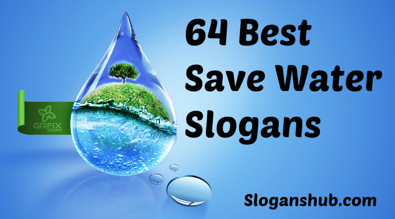 slogan on importance of water Save water slogans in hindi – पानी बचाओ के नारे short hindi essay on water – जल पर लघु निबंध why water is important.