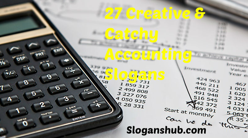 27 Creative & Catchy Accounting Slogans & Punch lines