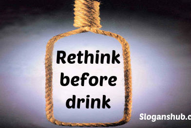 List of Synonyms and Antonyms of the Word: no alcohol slogans