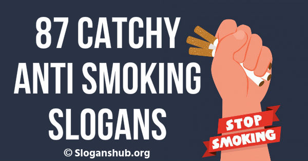 Anti Smoking Slogans and Sayings