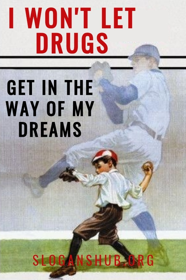 Anti drug posters and slogans
