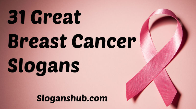 Breast Cancer Slogans