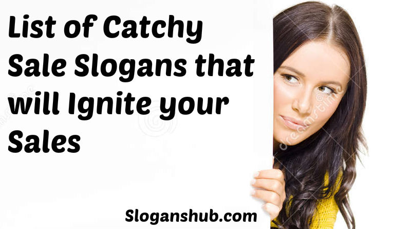 List of Catchy Sale Slogans that will Ignite your Sales