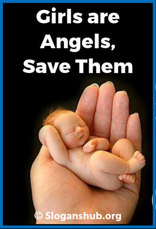 Save Girl Child Slogans. Girls are angels, save them