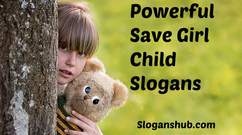 Save Girl Child Slogans