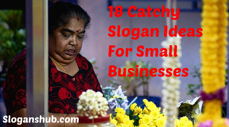 18 Catchy Slogan Ideas For Small Businesses