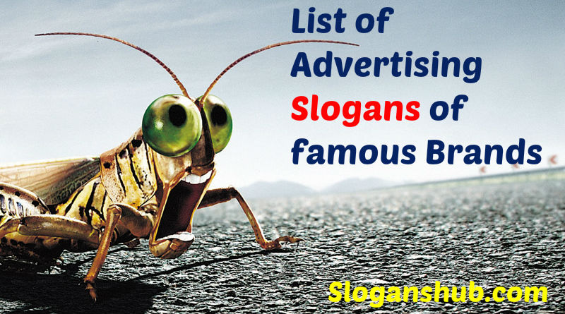 List of Advertising Slogans of famous Brands