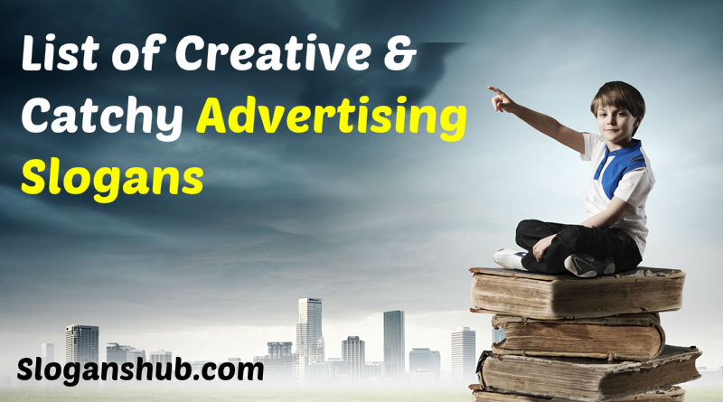 50 Advertising Slogans That Youll Never Forget