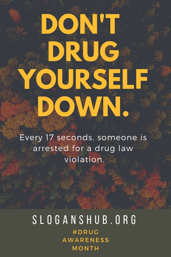 anti Drug Posters With Slogans