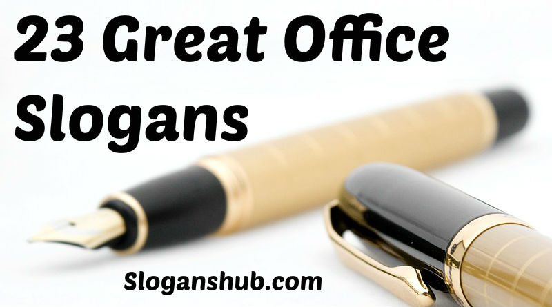 23 Great Office Slogans