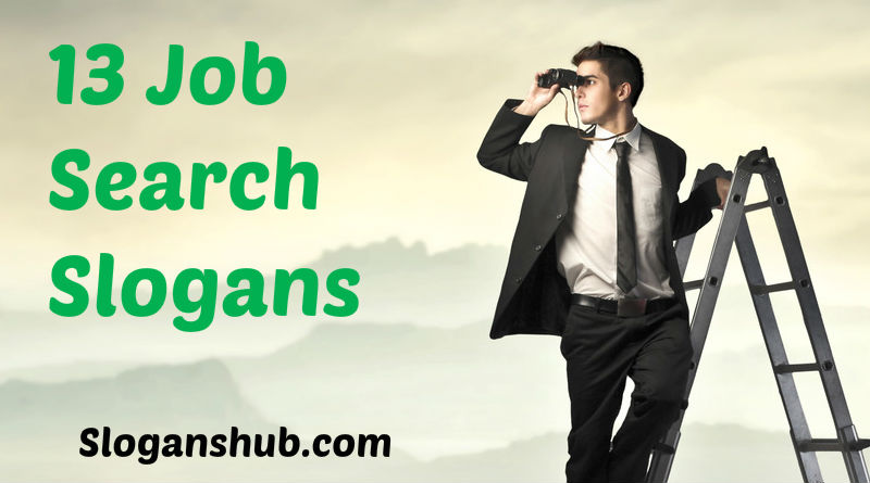 13 Job Search Slogans & Sayings