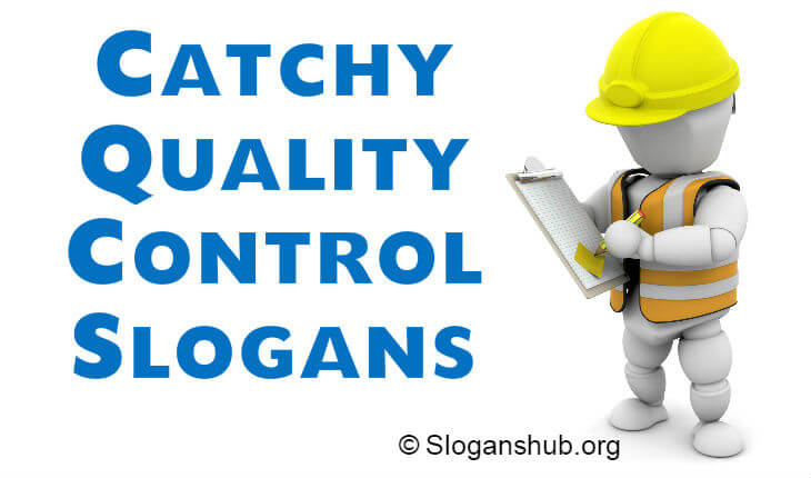 List of 29 Catchy Quality Control Slogans