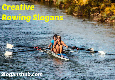 Rowing Slogans