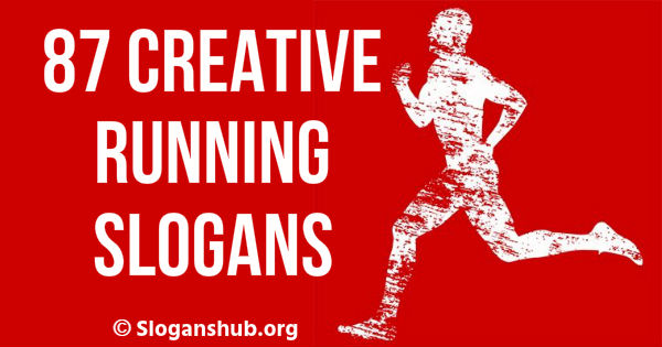 87 Creative Running Slogans, Phrases & One-liners