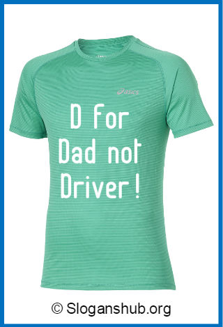 T-shirt Slogans for Dads 1