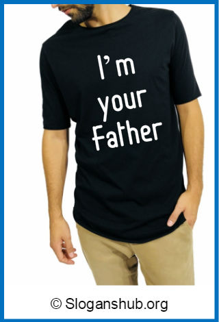 T-shirt Slogans for Dads 2