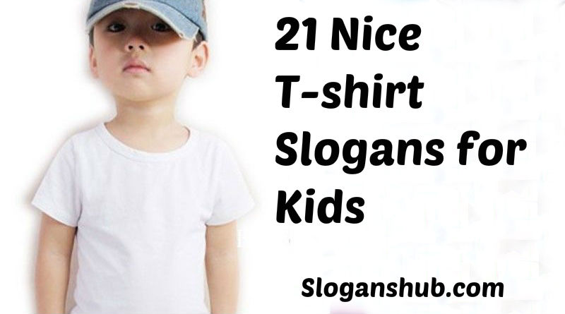 t-shirt Slogans for Kids