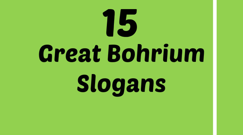 List of Great Bohrium Slogans