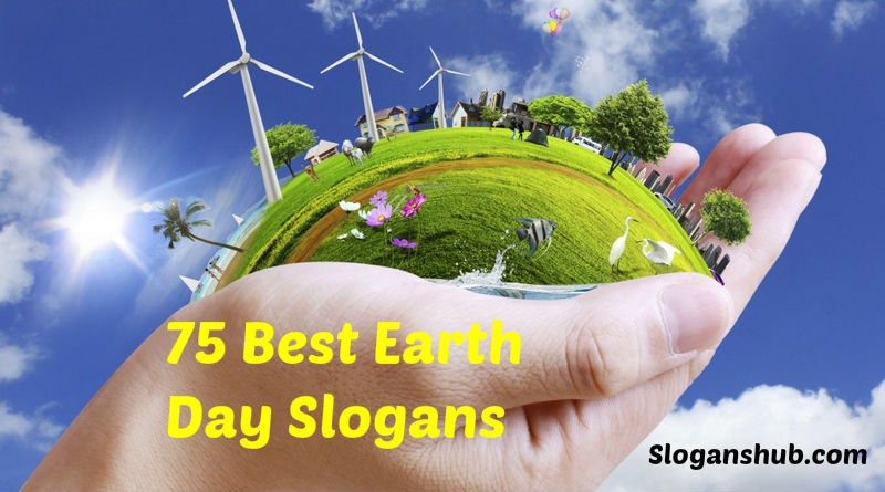 Earth Day Slogans