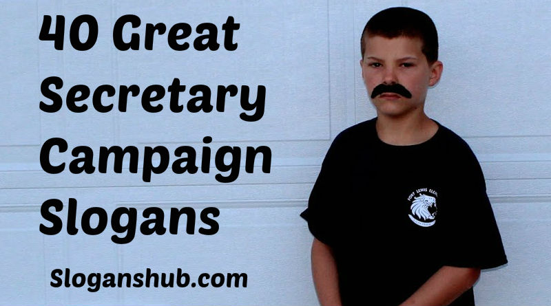 40 Great Secretary Campaign Slogans