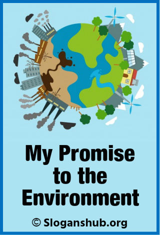 Slogans on Environment. Protect the Environment