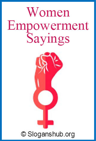 Women Empowerment Sayings