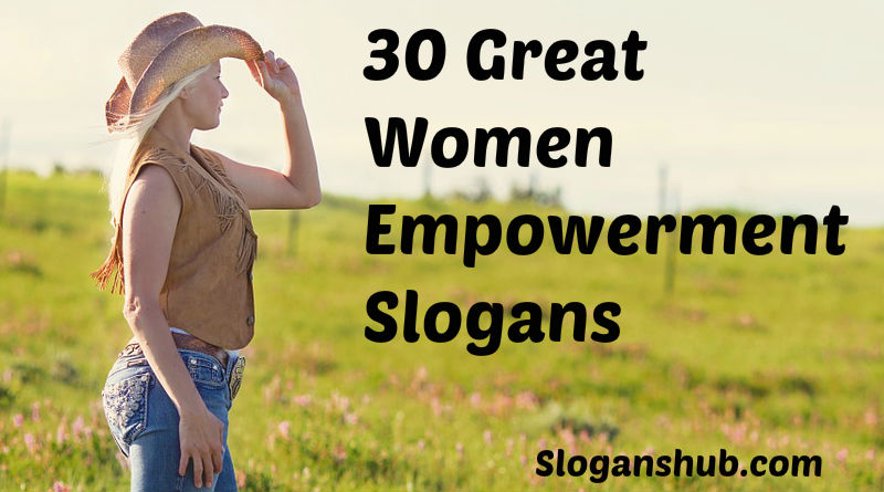 60 Great Women Empowerment Slogans And Sayings