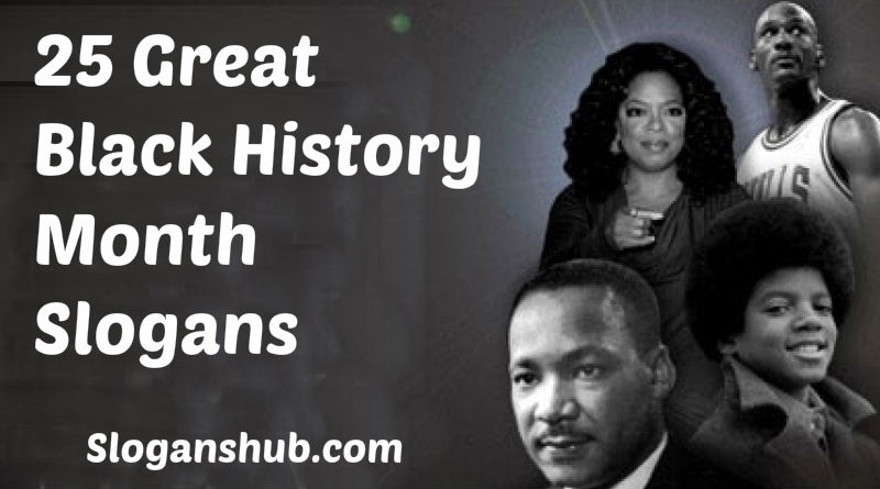 25 Great Black History Month Slogans