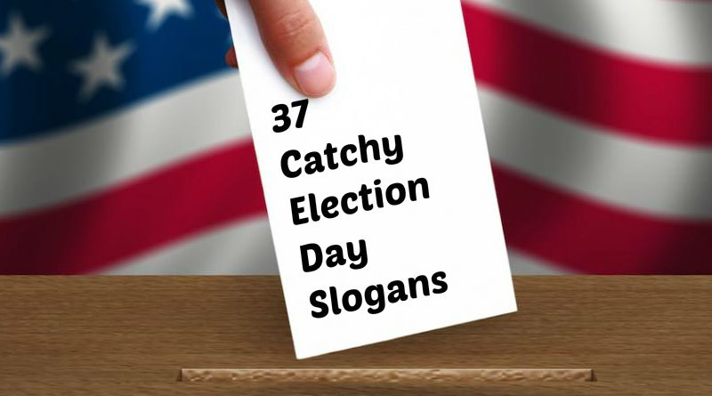Election Day Slogans