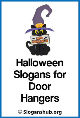 Halloween Slogans for Door Hangers