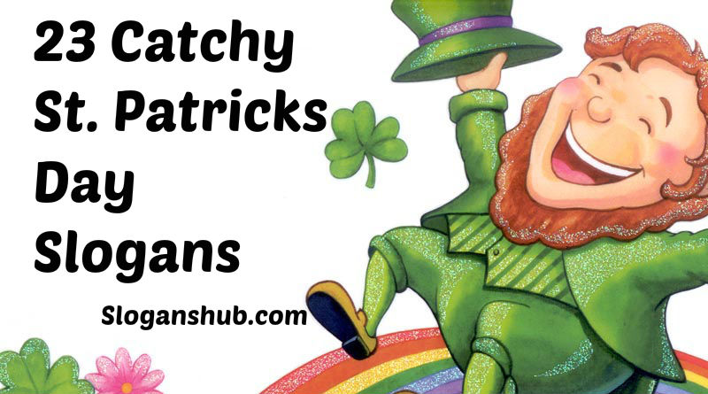 St. Patricks Day Slogans