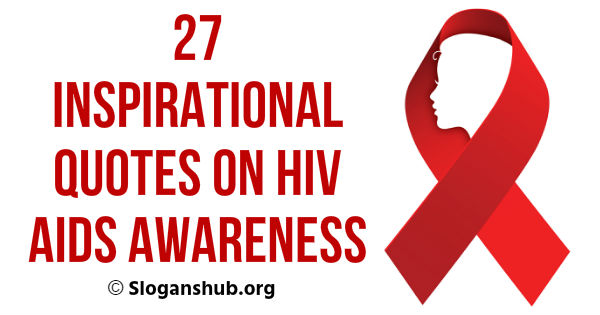 Quotes on HIV AIDS Awareness