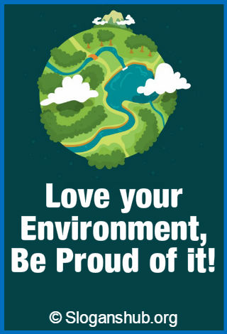 100 Catchy Save Environment Slogans