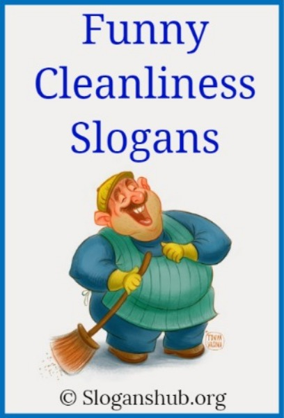 Funny Cleanliness Slogans