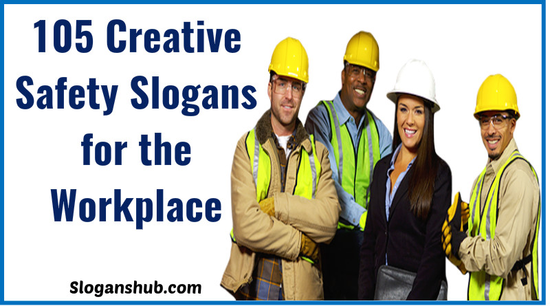 Slogans for the Workplace