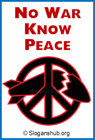 25 Catchy Slogans on Prevention of War & Promotion of Peace