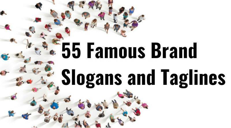 55 Famous Brand Slogans And Taglines