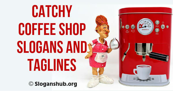 catchy coffee shop slogans and taglines