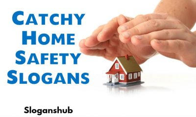 Home Safety Slogans