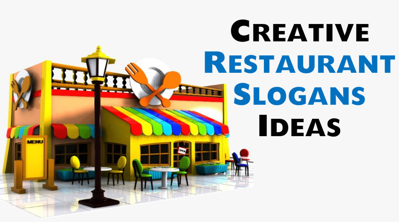 Restaurant Slogans Ideas