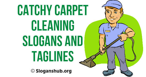 33 Catchy Carpet Cleaning Slogans and Taglines
