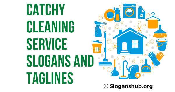 45 Catchy Cleaning Service Slogans and Taglines
