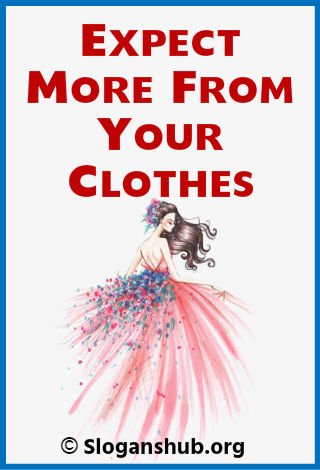101 Catchy Clothing Slogans and Clothing Taglines