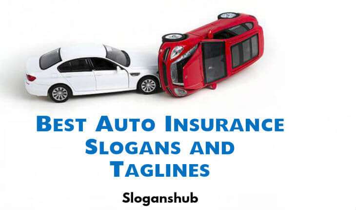 55 best auto insurance slogans and taglines. Black Bedroom Furniture Sets. Home Design Ideas