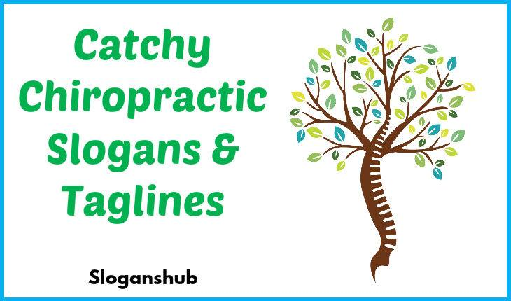 83 Catchy Chiropractic Slogans & Taglines
