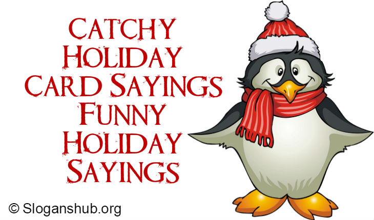 110 catchy holiday card sayings funny holiday sayings - Funny Christmas Card Sayings