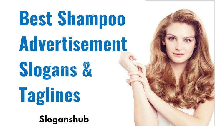 110 Best Shampoo Advertisement Slogans and Taglines