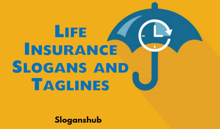 life Insurance Slogans and Taglines